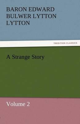 A Strange Story (Paperback)