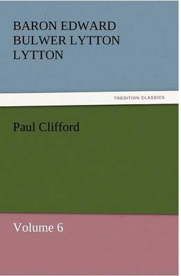 Paul Clifford (Paperback)