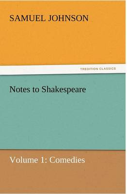 Notes to Shakespeare (Paperback)