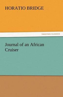 Journal of an African Cruiser (Paperback)