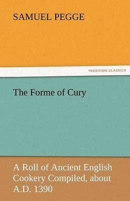 The Forme of Cury (Paperback)
