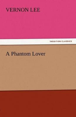 A Phantom Lover (Paperback)