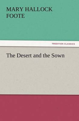 The Desert and the Sown (Paperback)