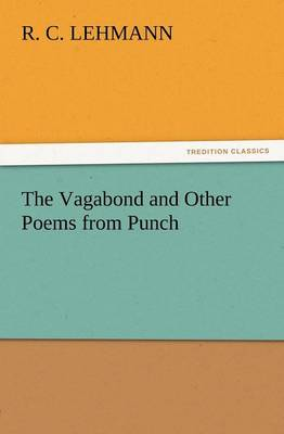The Vagabond and Other Poems from Punch (Paperback)