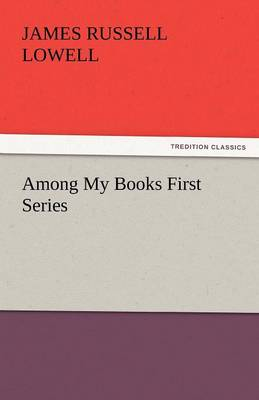Among My Books First Series (Paperback)