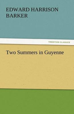 Two Summers in Guyenne (Paperback)
