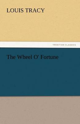 The Wheel O' Fortune (Paperback)