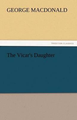 The Vicar's Daughter (Paperback)