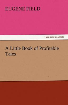 A Little Book of Profitable Tales (Paperback)