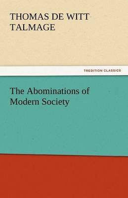 The Abominations of Modern Society (Paperback)
