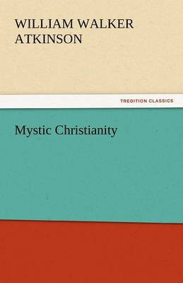 Mystic Christianity (Paperback)