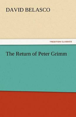 The Return of Peter Grimm (Paperback)