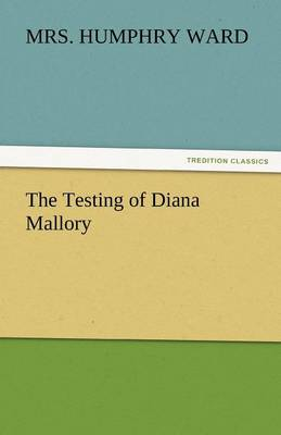 The Testing of Diana Mallory (Paperback)