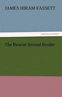 The Beacon Second Reader (Paperback)