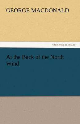 At the Back of the North Wind (Paperback)