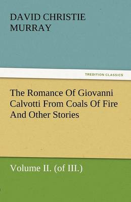 The Romance of Giovanni Calvotti from Coals of Fire and Other Stories (Paperback)