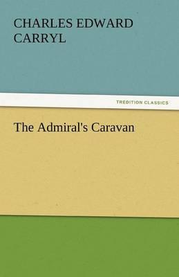 The Admiral's Caravan (Paperback)