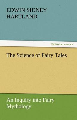 The Science of Fairy Tales (Paperback)