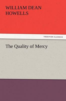 The Quality of Mercy (Paperback)