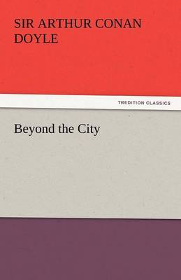 Beyond the City (Paperback)