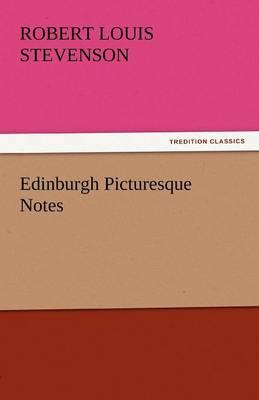 Edinburgh Picturesque Notes (Paperback)