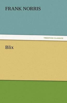 Blix (Paperback)