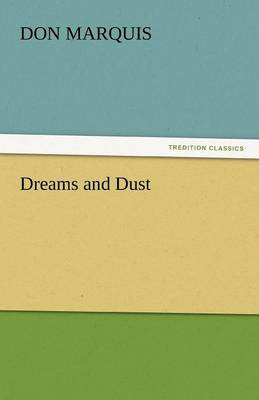 Dreams and Dust (Paperback)