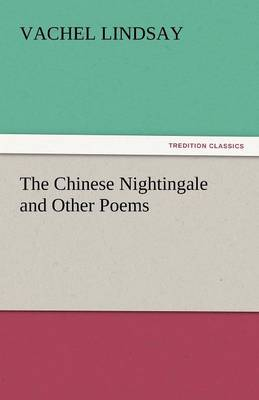 The Chinese Nightingale and Other Poems (Paperback)