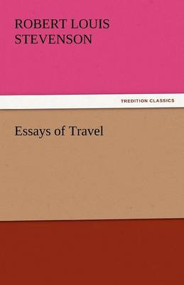 Essays of Travel (Paperback)
