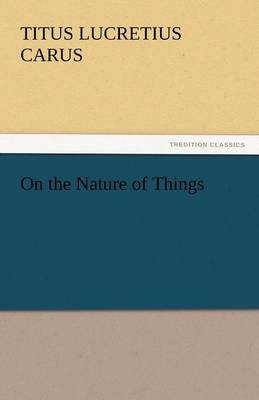 On the Nature of Things (Paperback)
