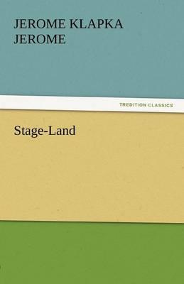 Stage-Land (Paperback)