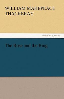 The Rose and the Ring (Paperback)