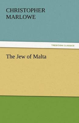 The Jew of Malta (Paperback)