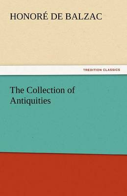 The Collection of Antiquities (Paperback)