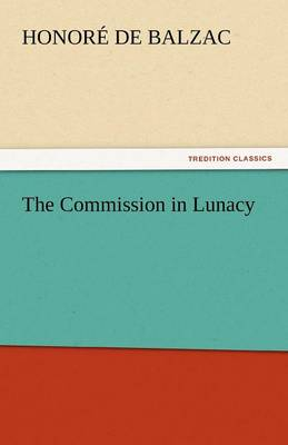 The Commission in Lunacy (Paperback)