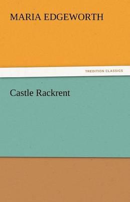 Castle Rackrent (Paperback)