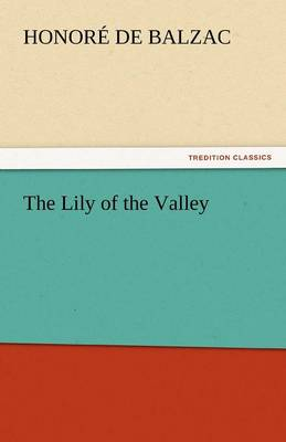 The Lily of the Valley (Paperback)