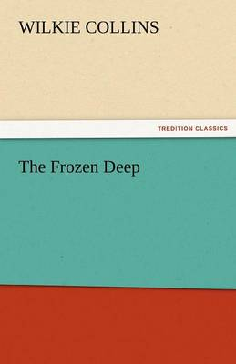 The Frozen Deep (Paperback)