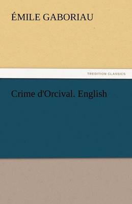 Crime d'Orcival. English (Paperback)