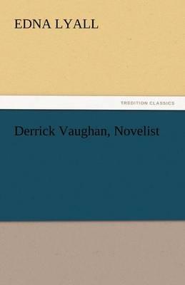 Derrick Vaughan, Novelist (Paperback)