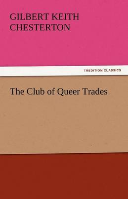 The Club of Queer Trades (Paperback)