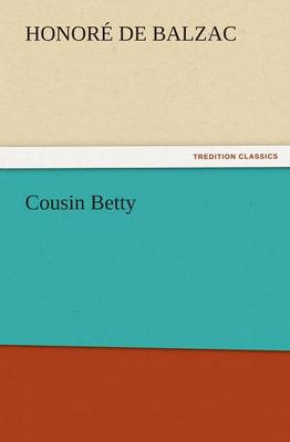 Cousin Betty (Paperback)