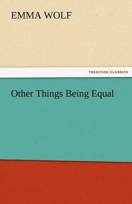 Other Things Being Equal (Paperback)