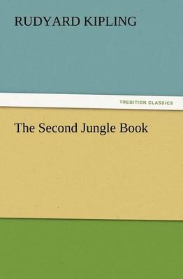 The Second Jungle Book (Paperback)