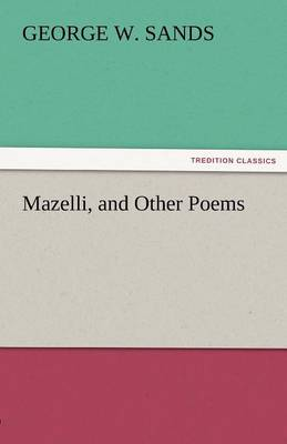 Mazelli, and Other Poems (Paperback)
