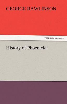 History of Phoenicia (Paperback)