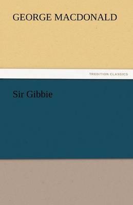 Sir Gibbie (Paperback)
