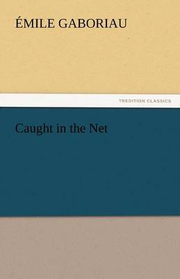 Caught in the Net (Paperback)