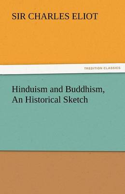 Hinduism and Buddhism, an Historical Sketch (Paperback)
