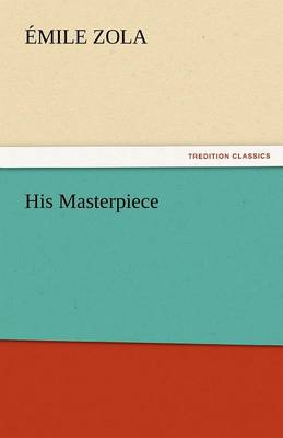 His Masterpiece (Paperback)